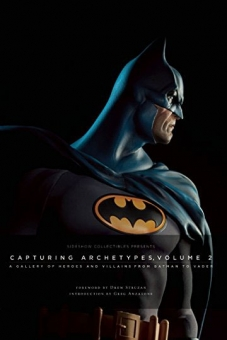 Capturing Archetypes - Twenty Years of Sideshow Collectibles Art 2
