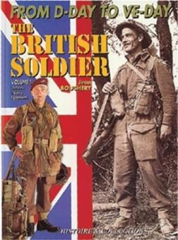 The British Soldier Vol. 1