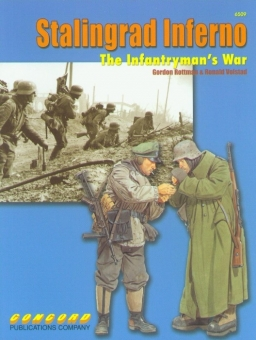 Stalingrad Inferno - The Infantrymans War