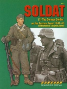 SOLDAT - The German Soldier on the Eastern Front 41-43